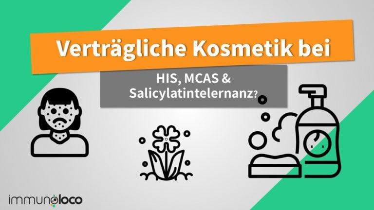 Kosmetik bei Salicylatintoleraz, MCAS, Duftstoffunverträglichkeiten und Allergien