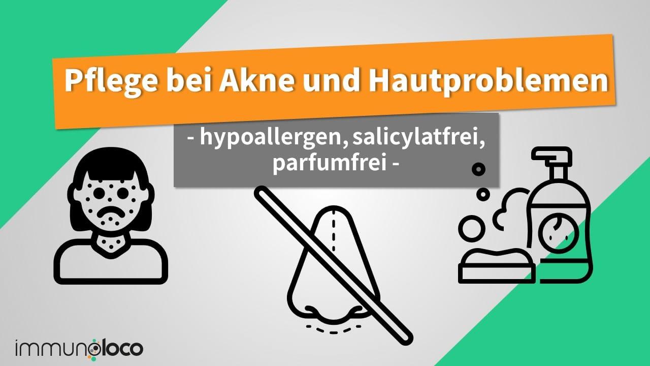 Hypoallergene Pflege bei Akne & unreiner Haut
